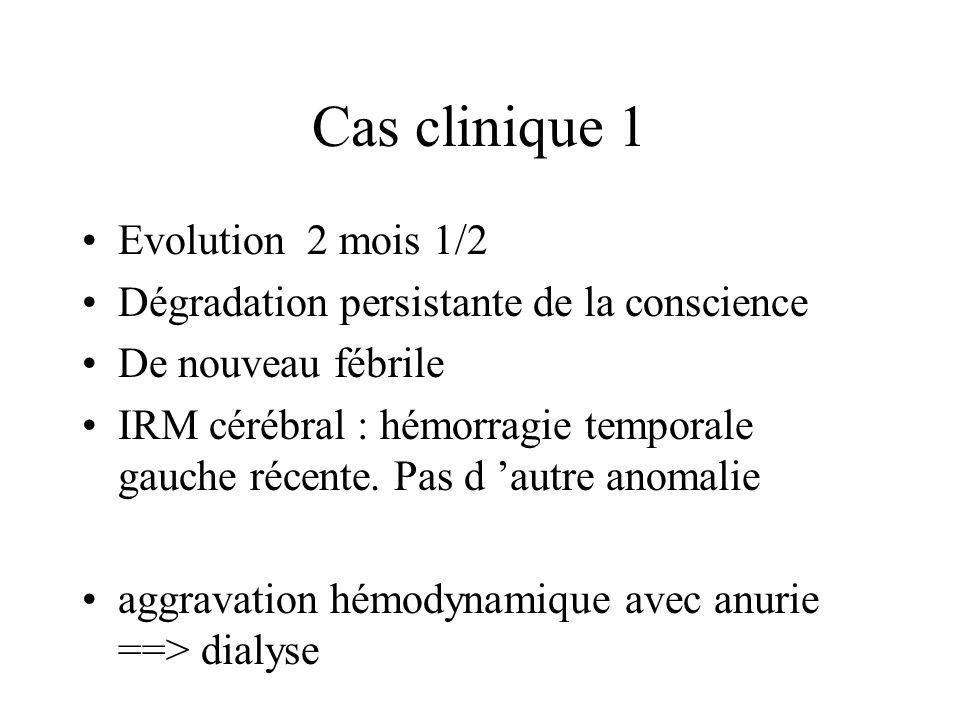 Cas clinique 1 Evolution 2 mois 1/2