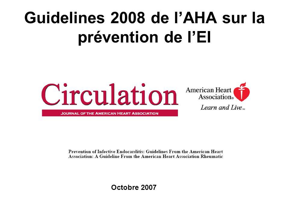 Guidelines 2008 de l'AHA sur la prévention de l'EI
