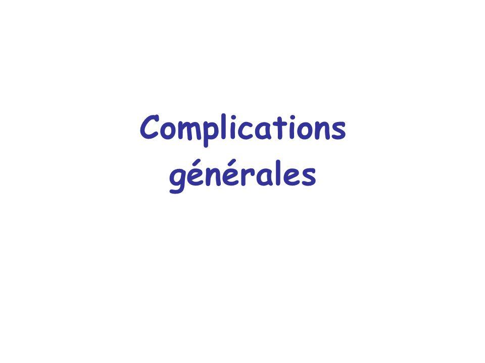 Complications générales