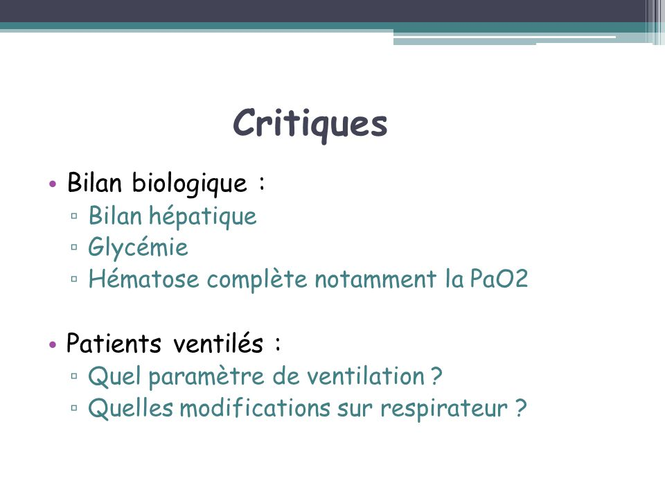 Critiques Bilan biologique : Patients ventilés : Bilan hépatique