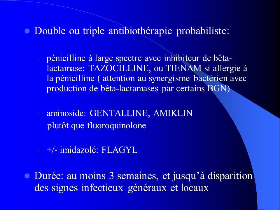 Double ou triple antibiothérapie probabiliste: