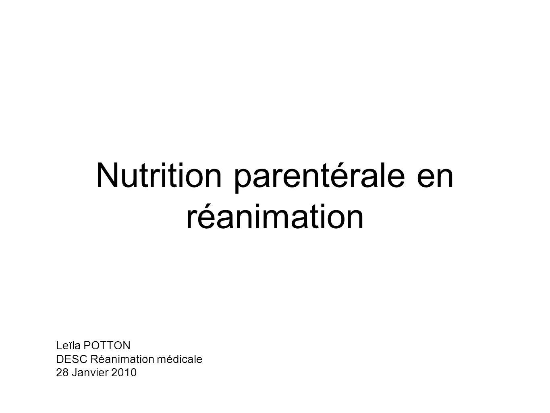 Nutrition parentérale en réanimation