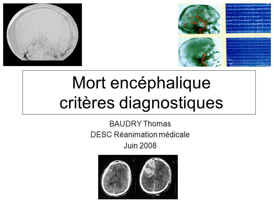 Mort encéphalique critères diagnostiques