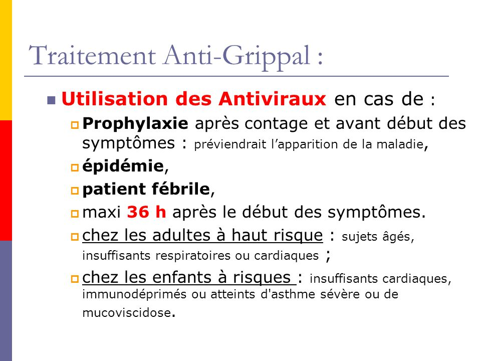 Traitement Anti-Grippal :