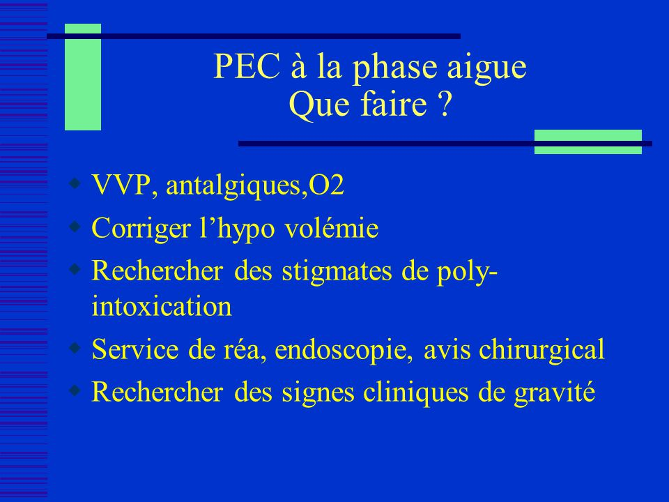PEC à la phase aigue Que faire