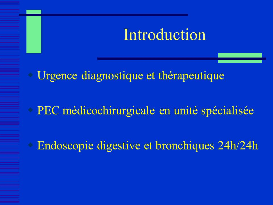 Introduction Urgence diagnostique et thérapeutique