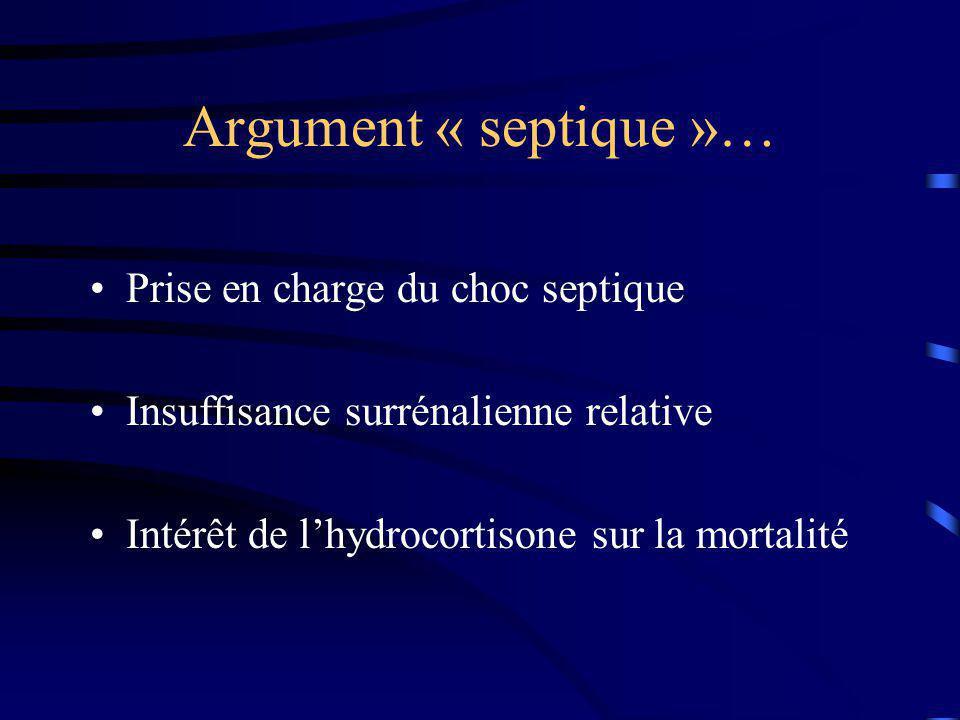 Argument « septique »… Prise en charge du choc septique