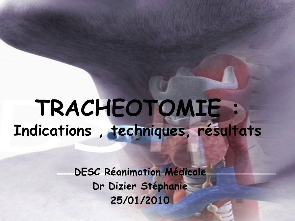 TRACHEOTOMIE : Indications , techniques, résultats