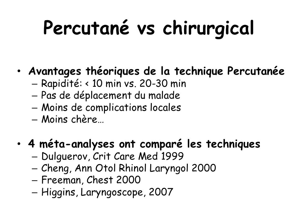 Percutané vs chirurgical