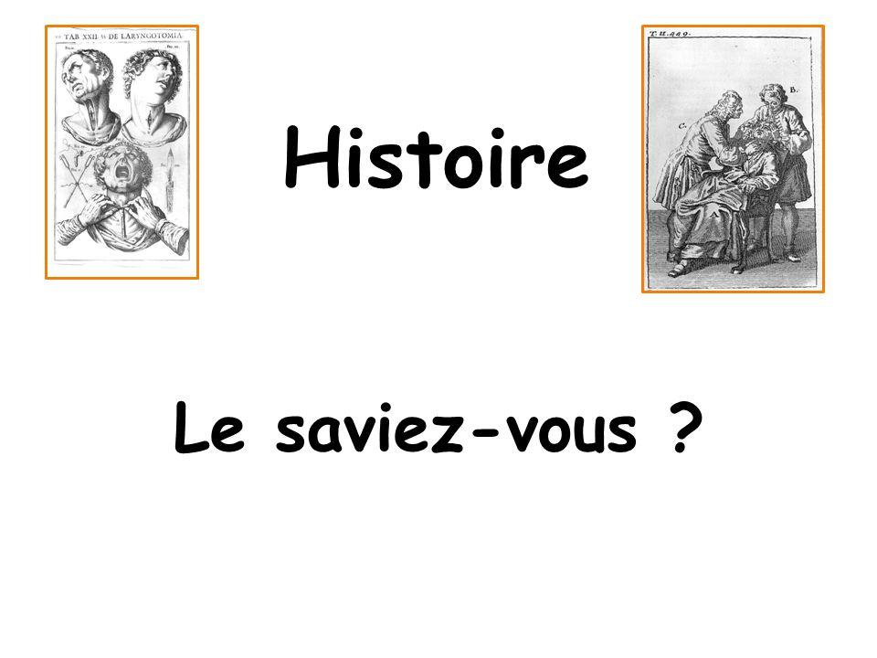 Histoire Le saviez-vous