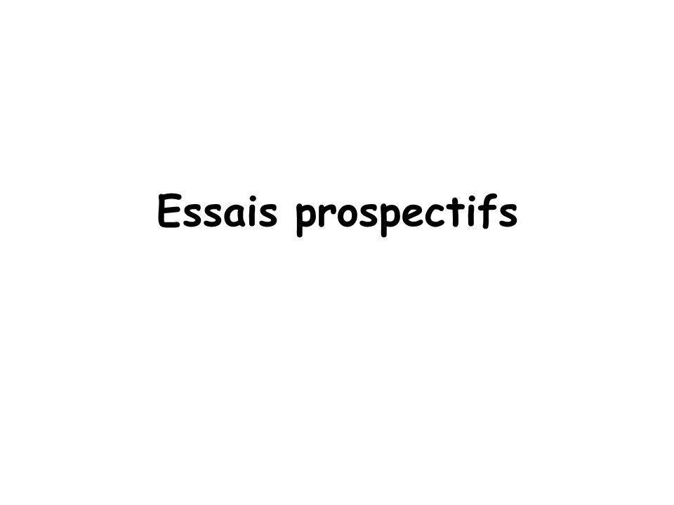 Essais prospectifs