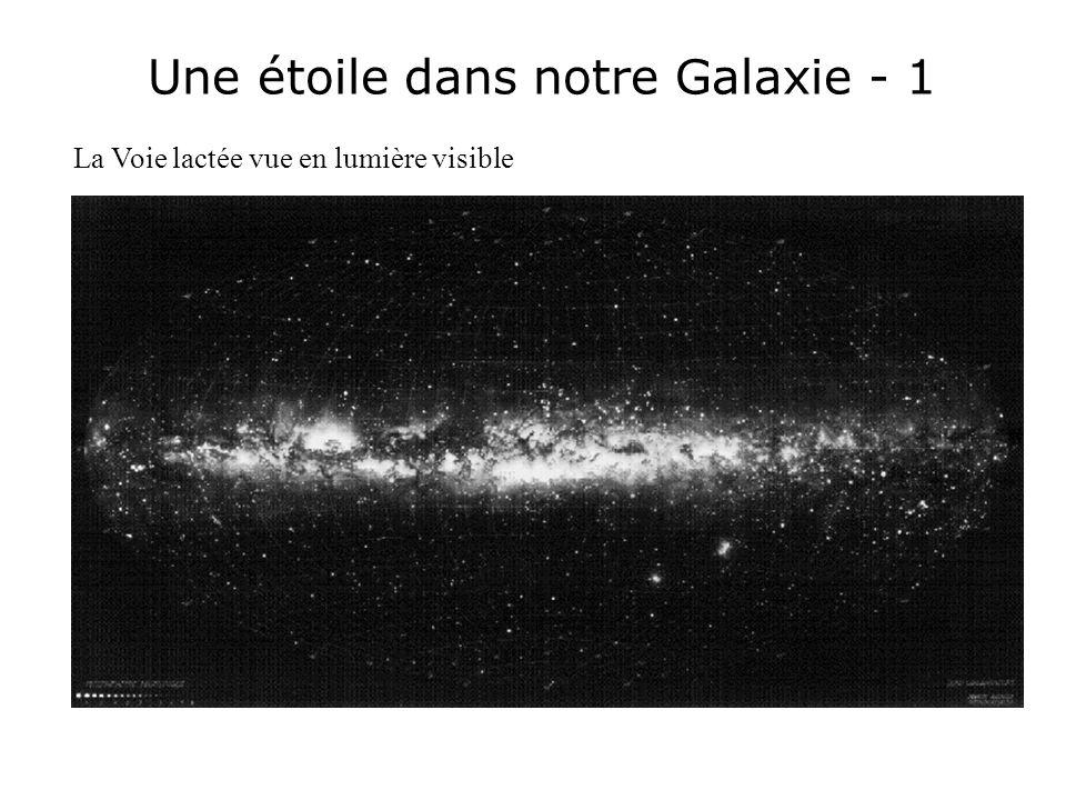 Une étoile dans notre Galaxie - 1