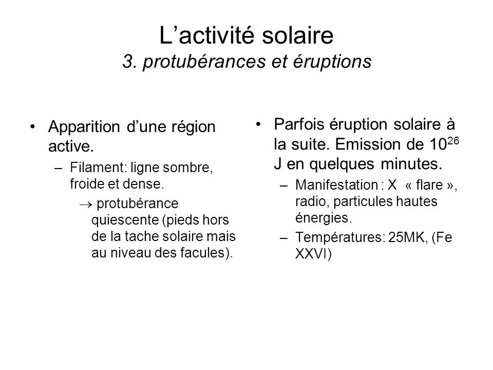 L'activité solaire 3. protubérances et éruptions