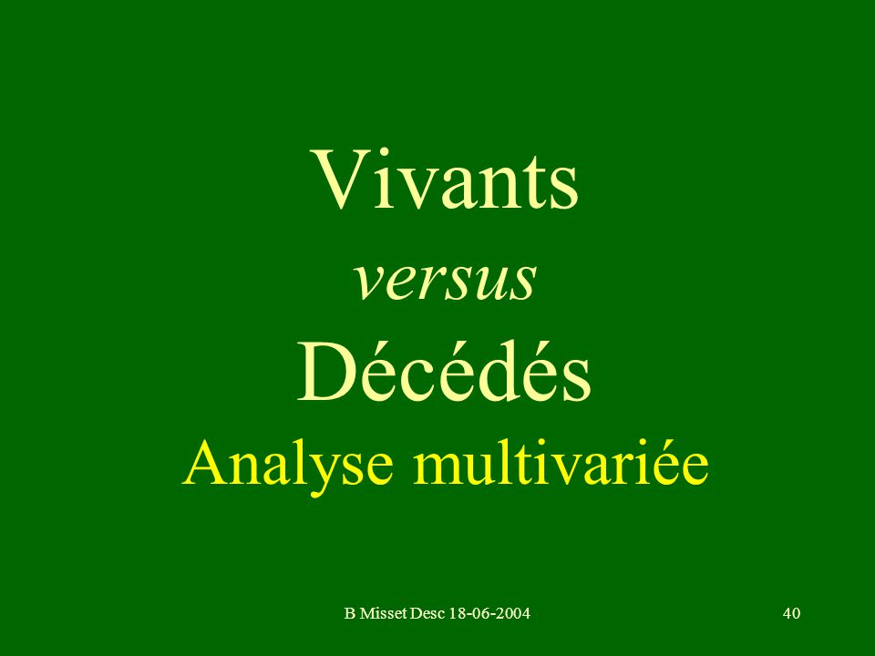 Vivants versus Décédés Analyse multivariée