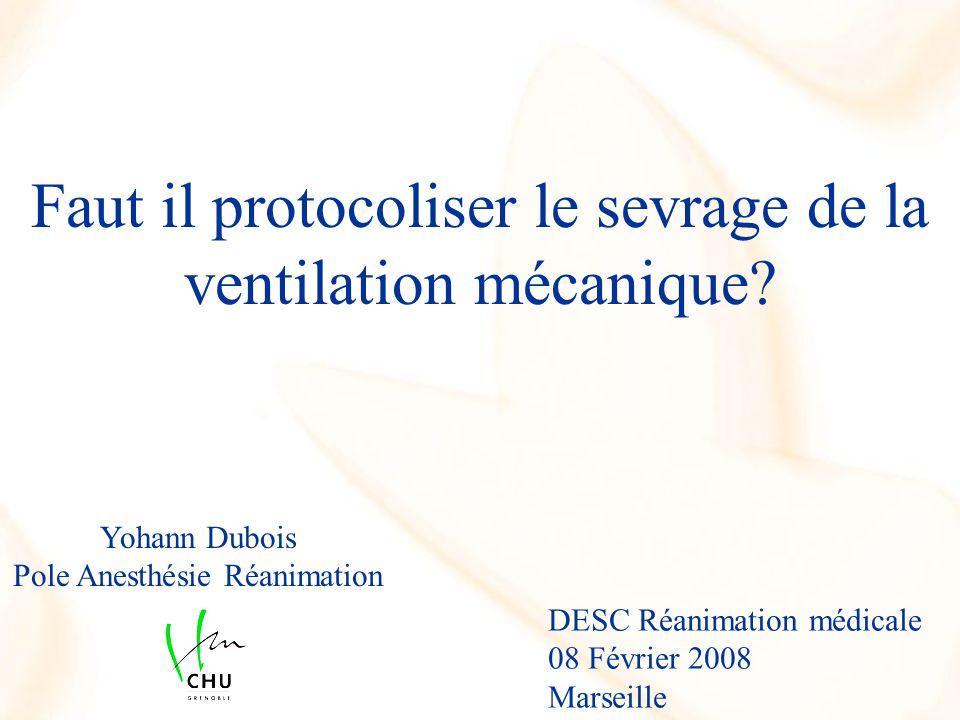 Faut il protocoliser le sevrage de la ventilation mécanique