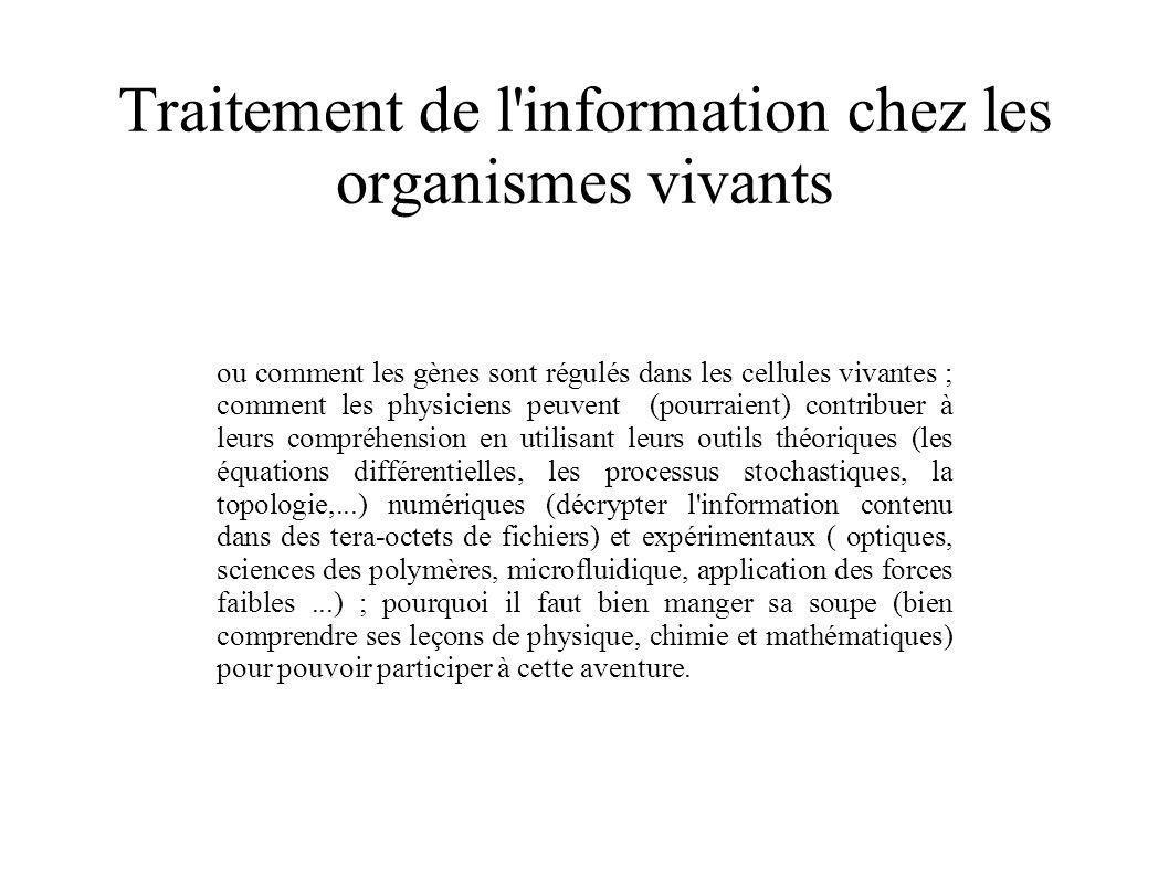 Traitement de l information chez les organismes vivants