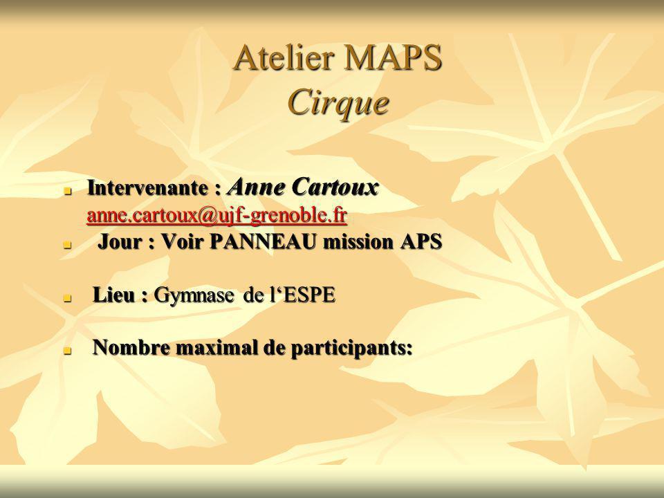 Atelier MAPS Cirque Intervenante : Anne Cartoux