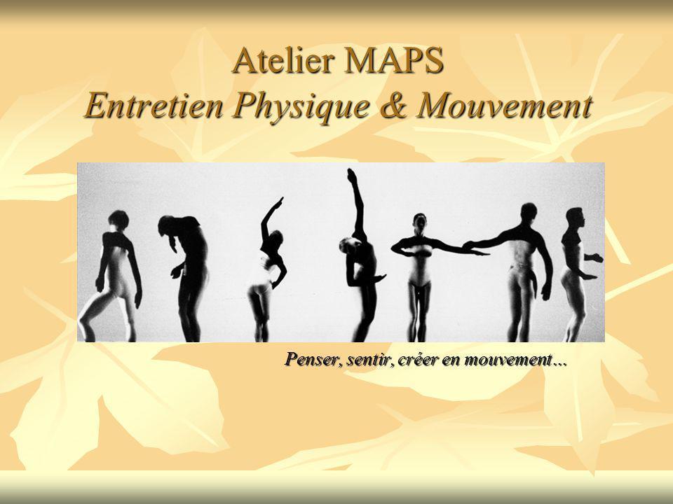 Atelier MAPS Entretien Physique & Mouvement