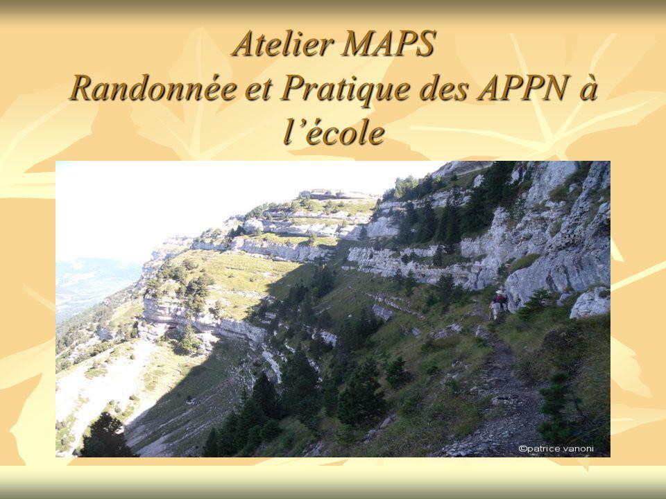 Atelier MAPS Randonnée et Pratique des APPN à l'école