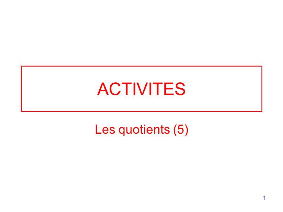 ACTIVITES Les quotients (5)