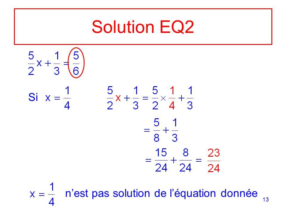 Solution EQ2 Si n'est pas solution de l'équation donnée