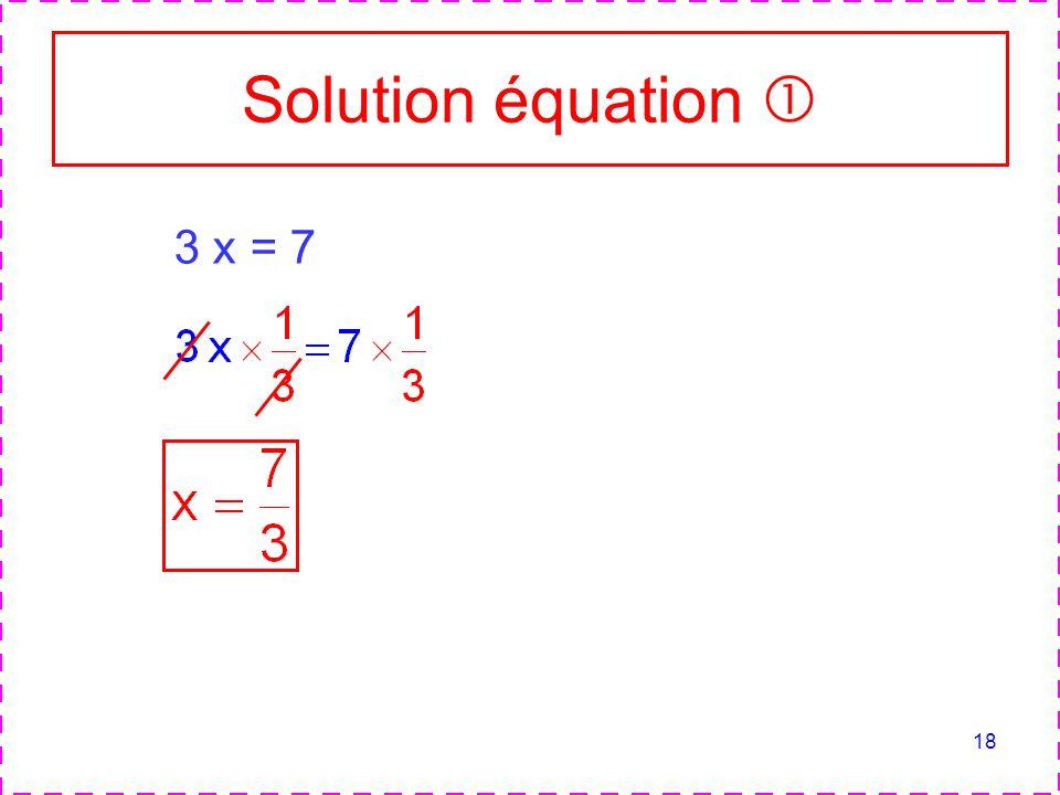 Solution équation  3 x = 7