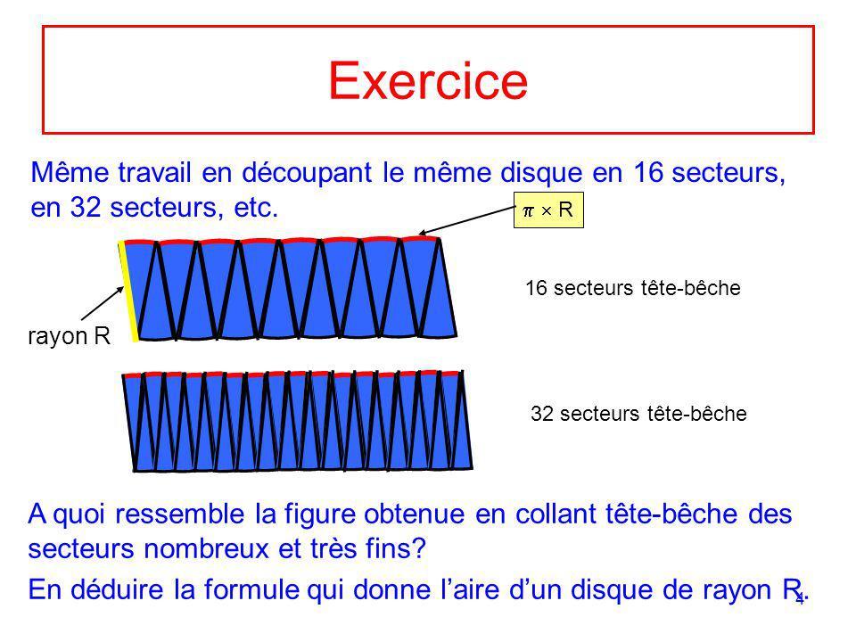 Exercice Même travail en découpant le même disque en 16 secteurs, en 32 secteurs, etc.   R. 16 secteurs tête-bêche.