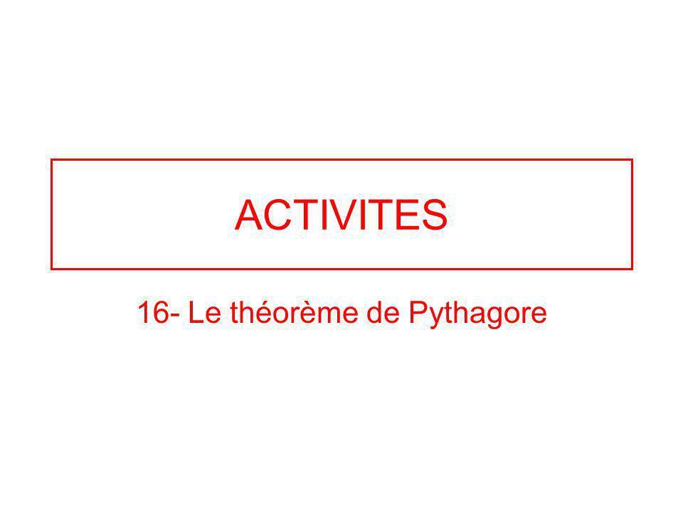16- Le théorème de Pythagore