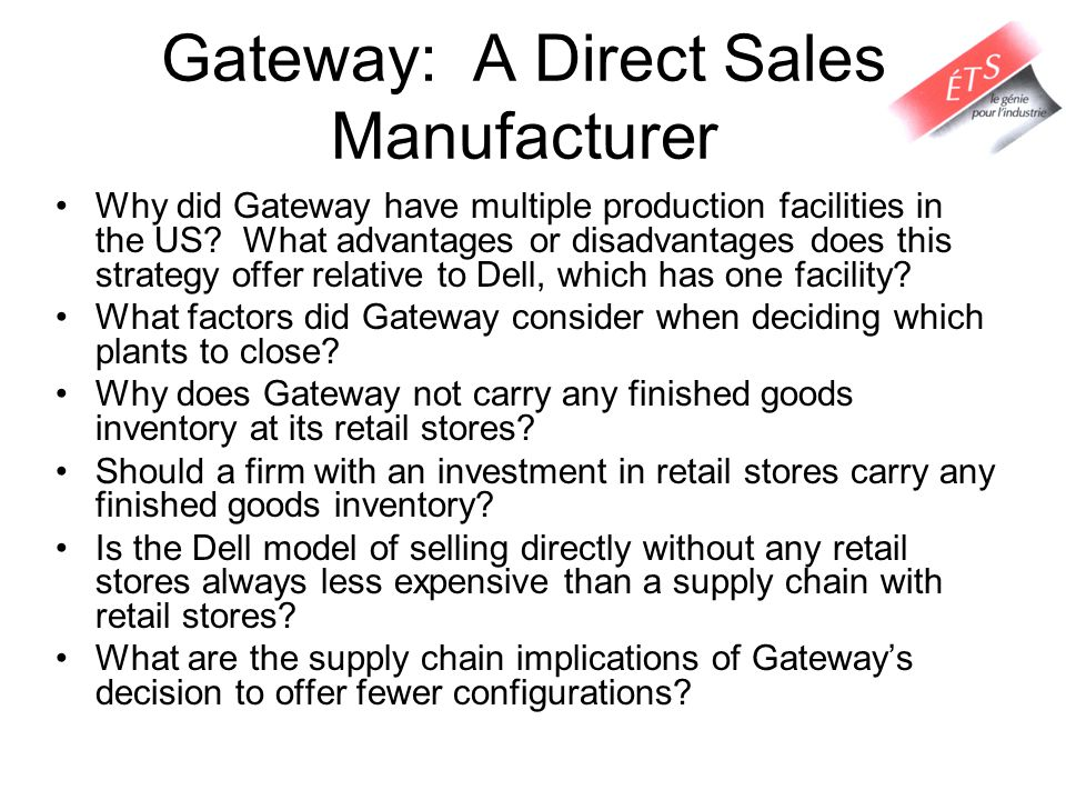 why does gateway not carry any finished product inventory at its retail s Start studying management final  is the system used to help in positioning and replenishing finished goods inventory in a system  bill does not carry any .