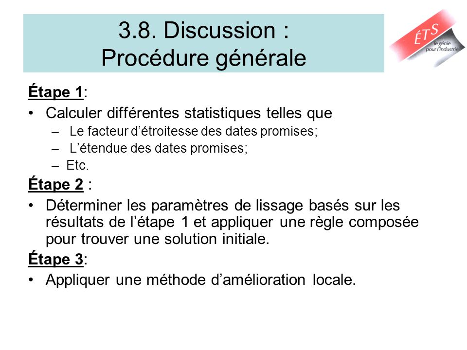 3.8. Discussion : Procédure générale