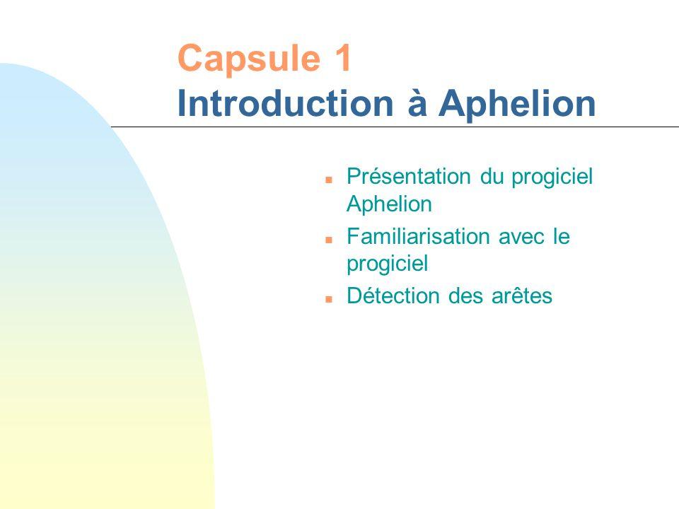 Capsule 1 Introduction à Aphelion