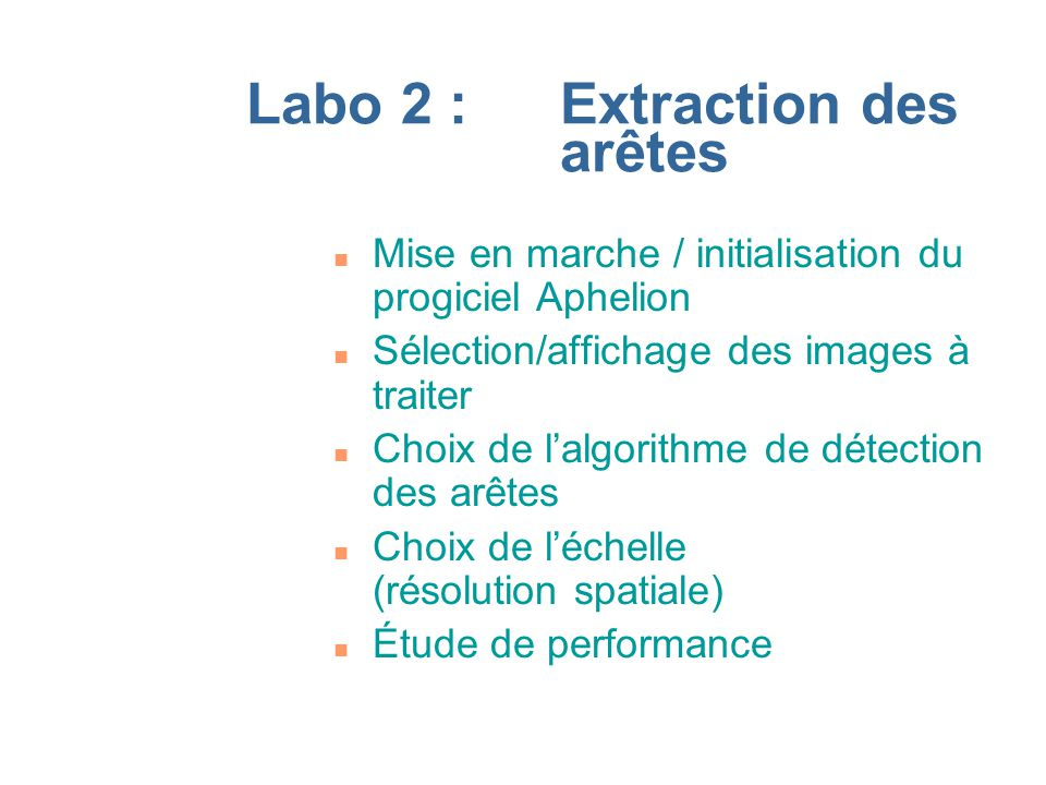 Labo 2 : Extraction des arêtes