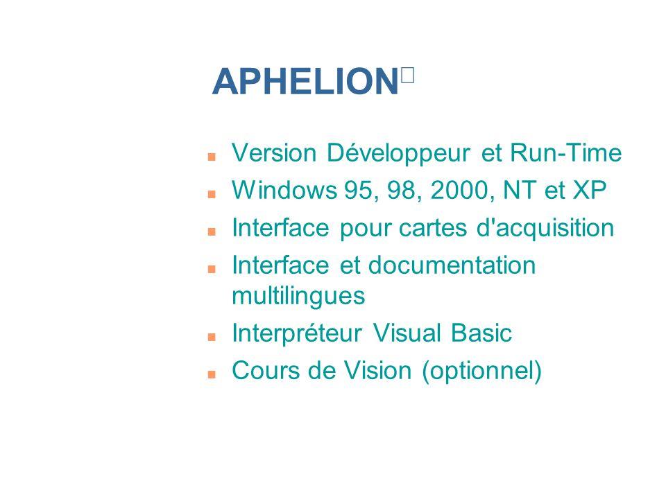 APHELIONâ Version Développeur et Run-Time