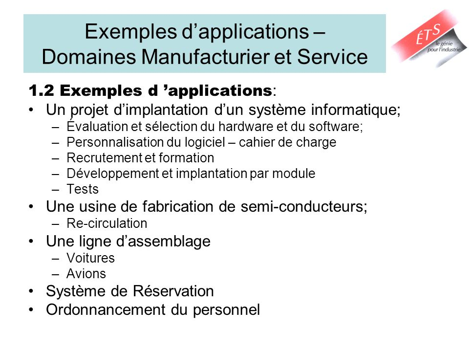 Exemples d'applications – Domaines Manufacturier et Service