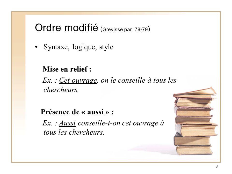 Ordre modifié (Grevisse par. 78-79)