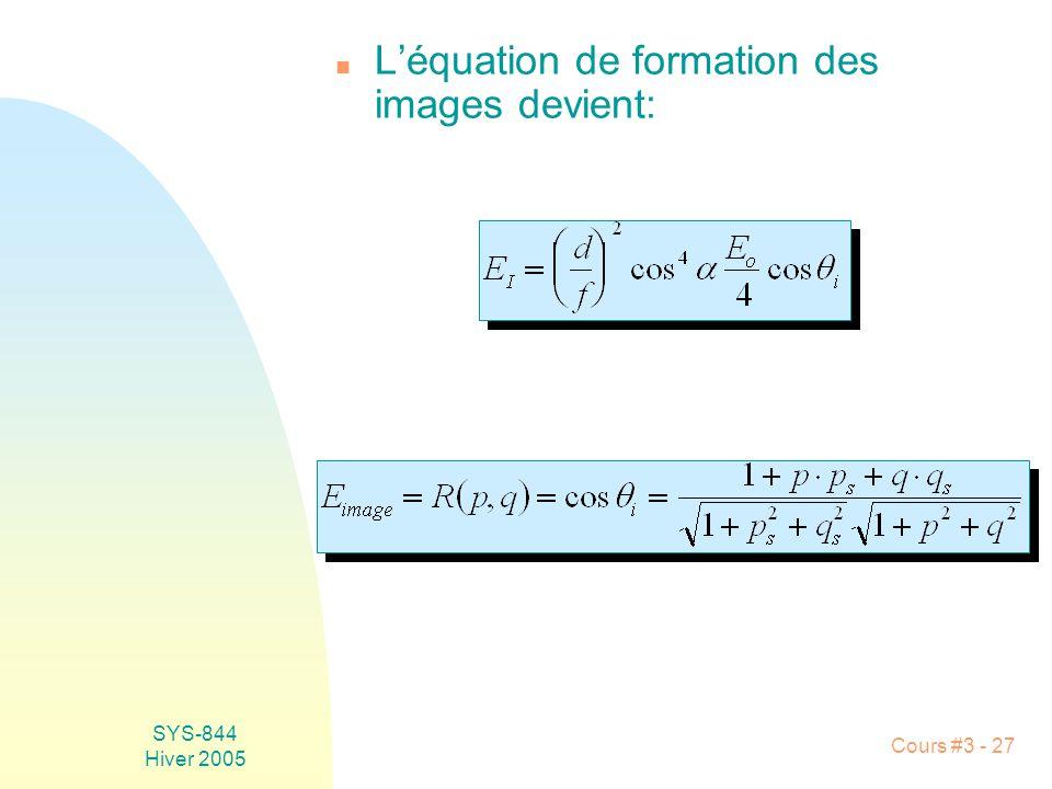 L'équation de formation des images devient: