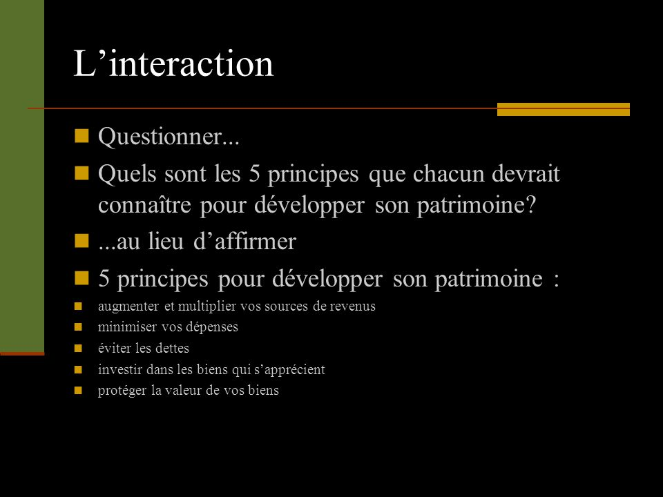 L'interaction Questionner...