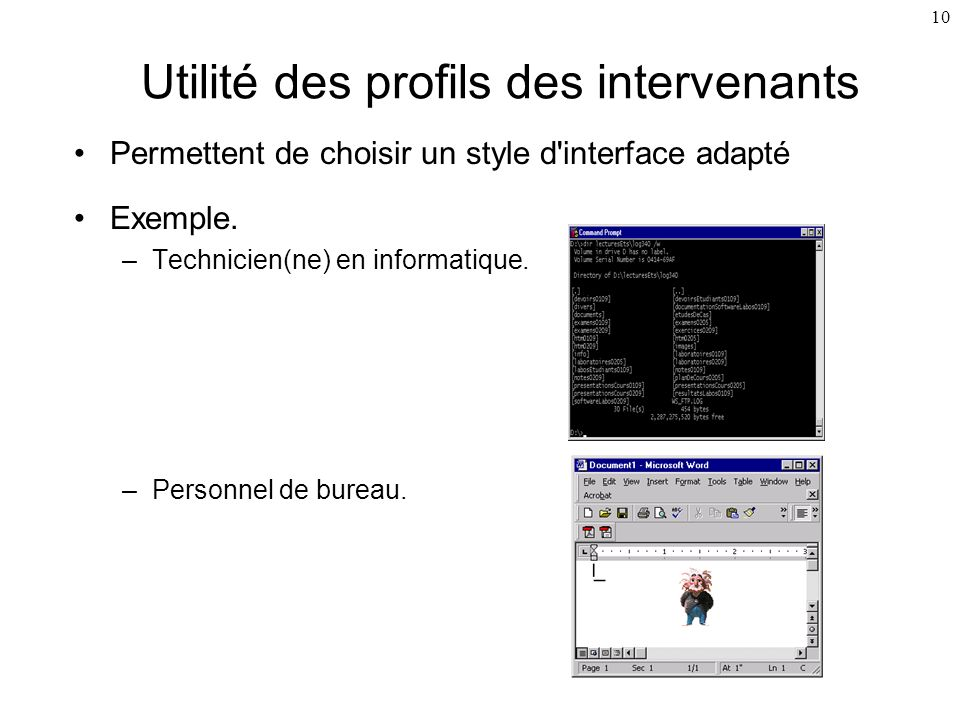 Utilité des profils des intervenants