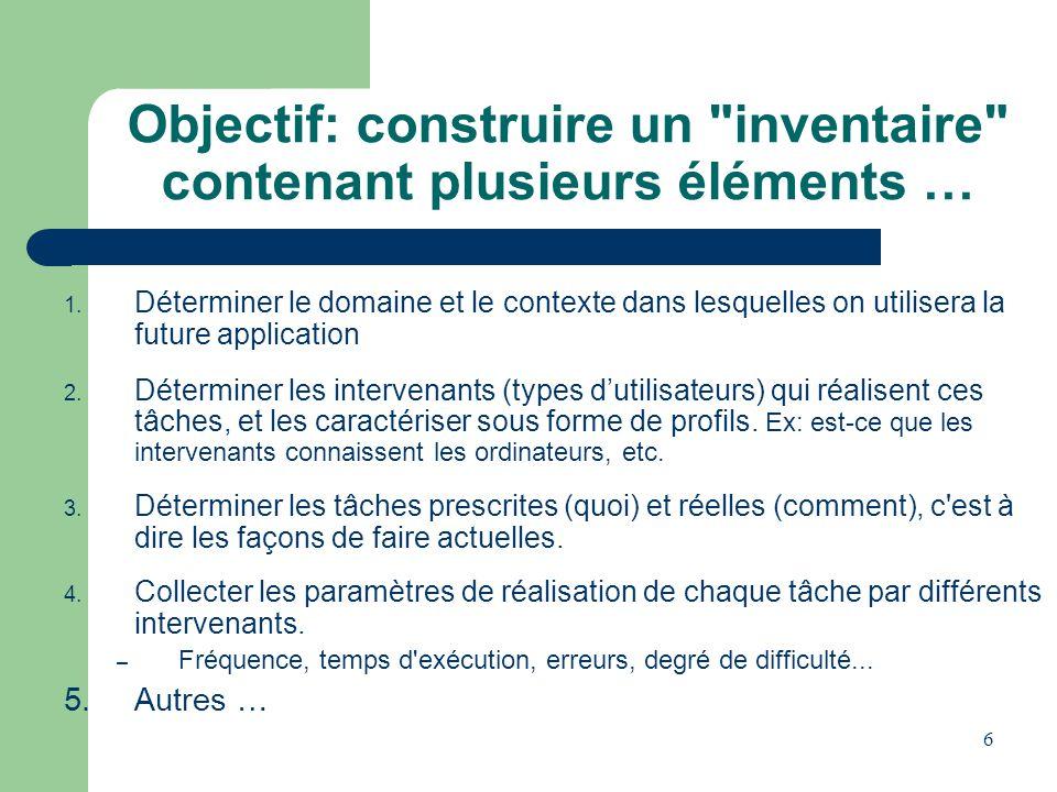 Objectif: construire un inventaire contenant plusieurs éléments …