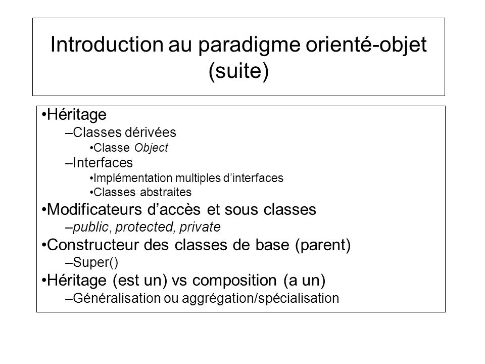 Introduction au paradigme orienté-objet (suite)