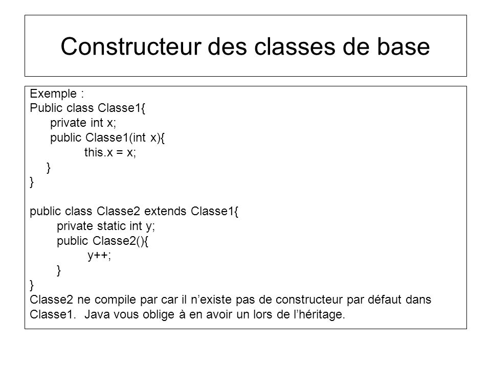 Constructeur des classes de base