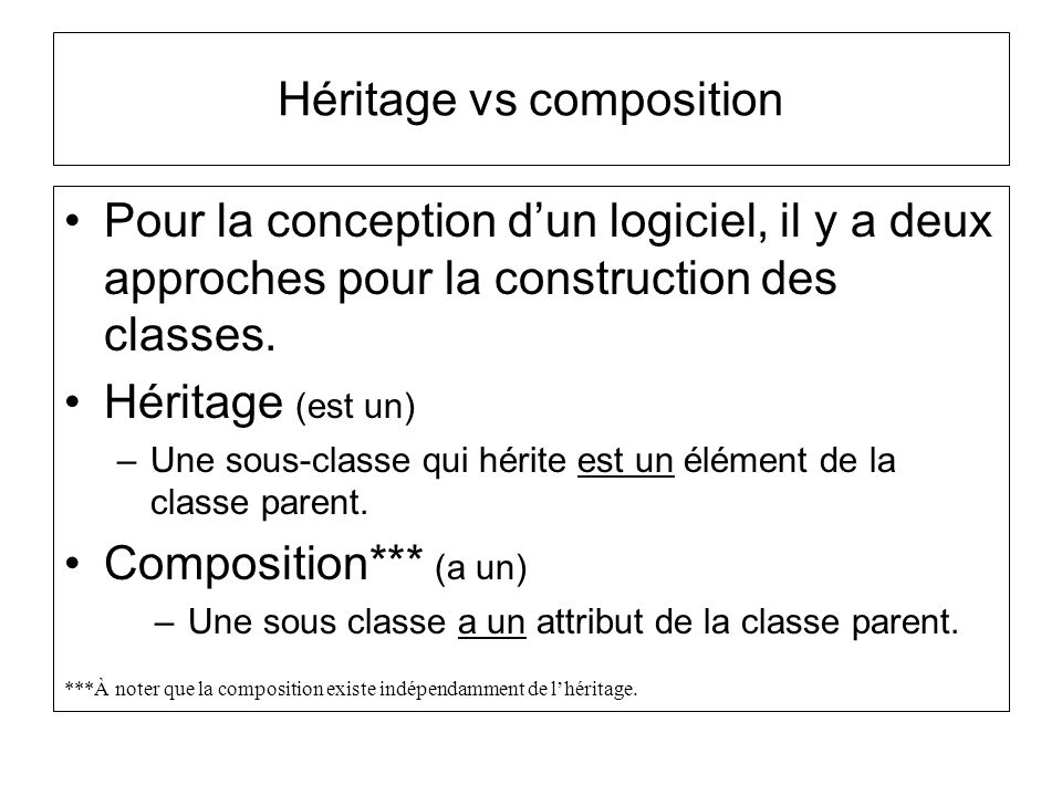 Héritage vs composition