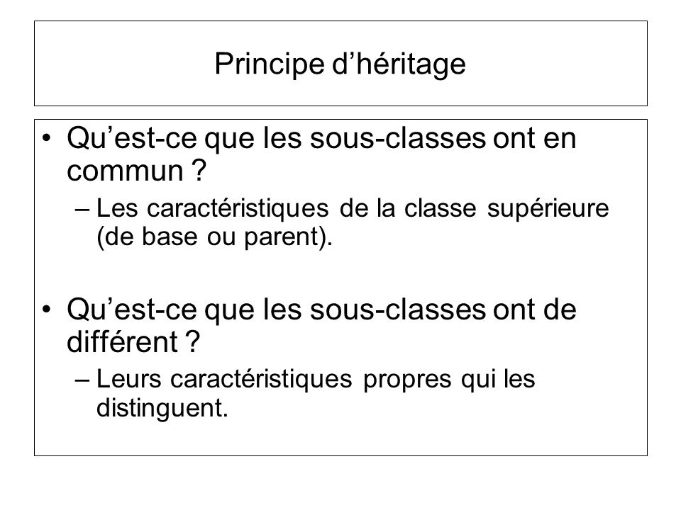 Qu'est-ce que les sous-classes ont en commun