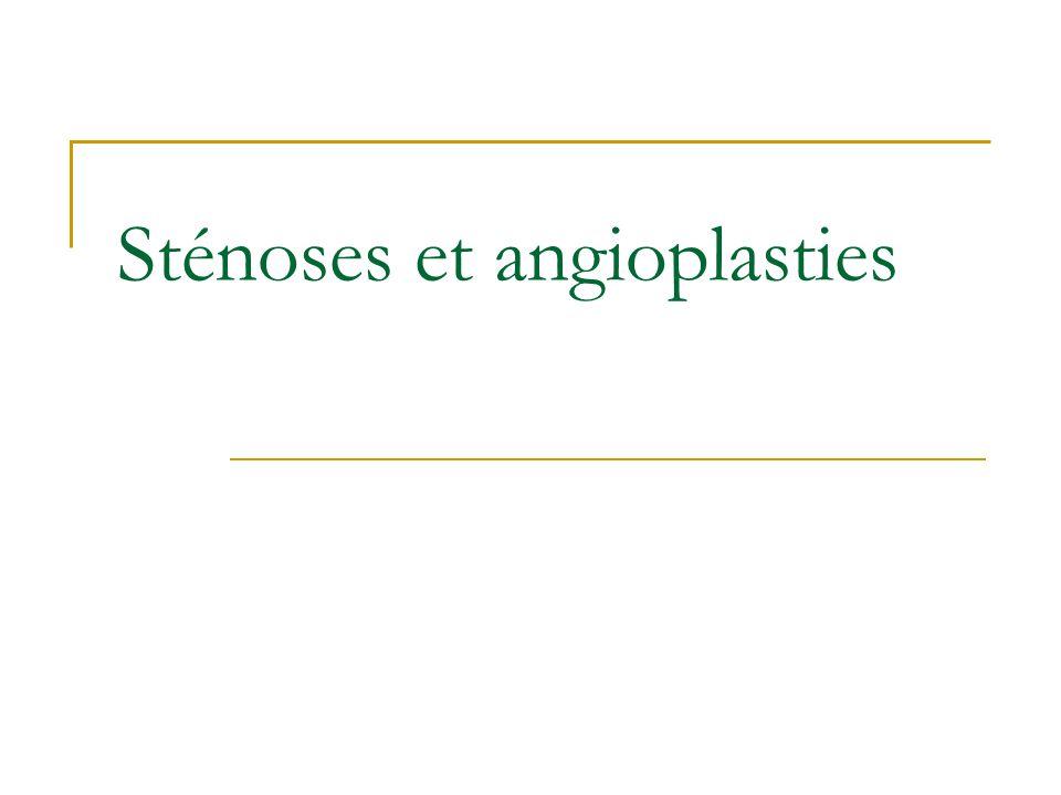 Sténoses et angioplasties