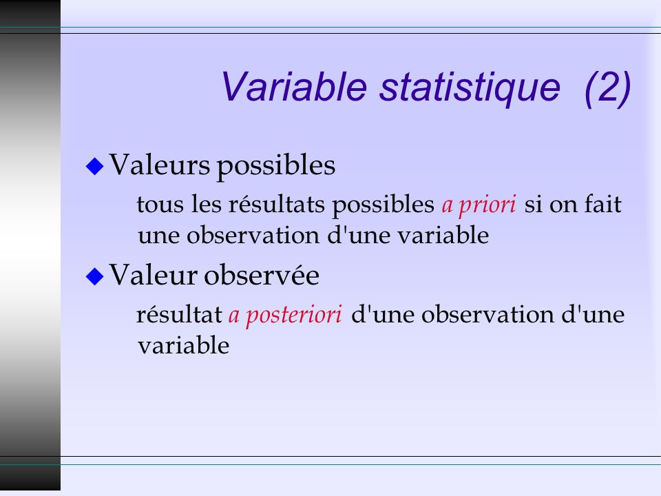 Variable statistique (2)