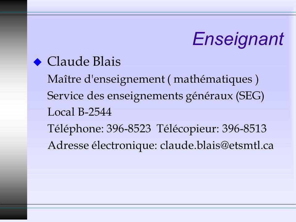Enseignant Claude Blais Maître d enseignement ( mathématiques )