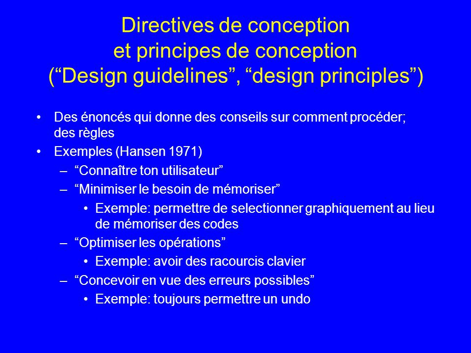 Directives de conception et principes de conception ( Design guidelines , design principles )