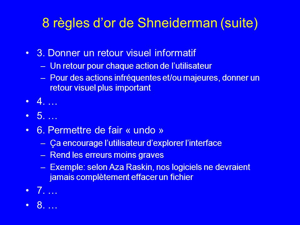 8 règles d'or de Shneiderman (suite)