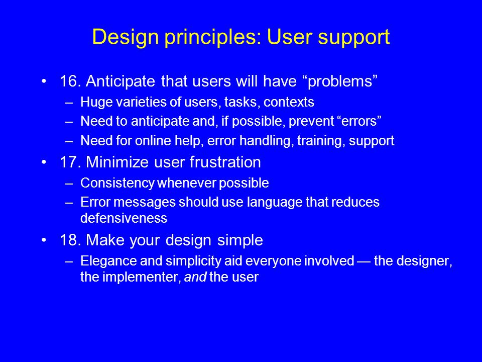 Design principles: User support