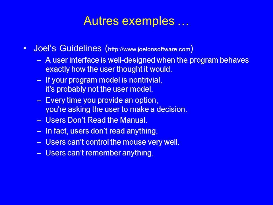 Autres exemples … Joel's Guidelines (http://www.joelonsoftware.com)